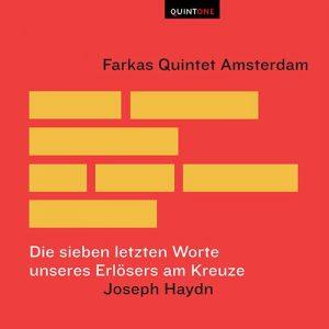 Haydn Sieben letzten Worte - Farkas Quintet